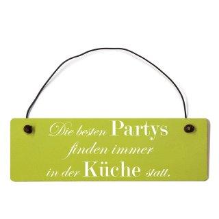 Die besten Partys Küche Dekoschild Türschild grün mit Draht