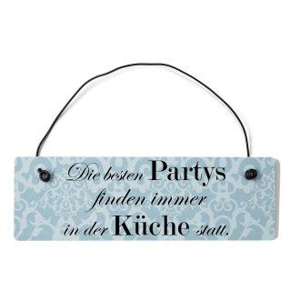 Die besten Partys Küche Dekoschild Türschild blau mit Draht