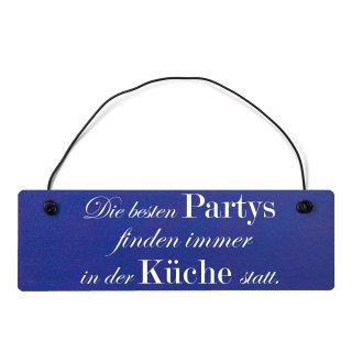 Die besten Partys Küche Dekoschild Türschild hellblau mit Draht