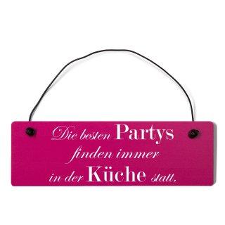 Die besten Partys Küche Dekoschild Türschild pink mit Draht