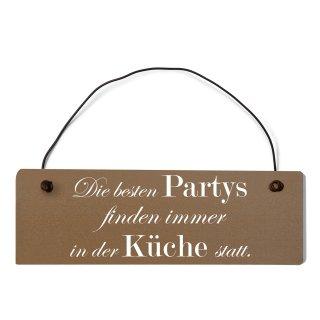 Die besten Partys Küche Dekoschild Türschild braun mit Draht