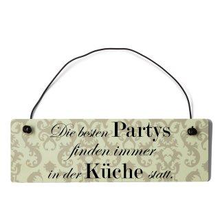 Die besten Partys Küche Dekoschild Türschild beige mit Draht