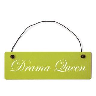 Drama Queen Dekoschild Türschild grün mit Draht