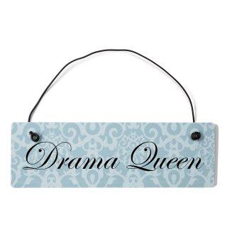 Drama Queen Dekoschild Türschild blau mit Draht