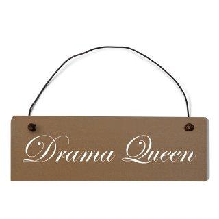 Drama Queen Dekoschild Türschild braun mit Draht
