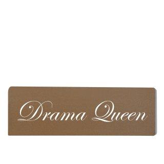 Drama Queen Dekoschild Türschild braun zum kleben