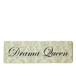 Drama Queen Dekoschild Türschild beige zum kleben