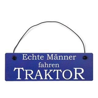 Echte Männer fahren Traktor Dekoschild Türschild hellblau mit Draht