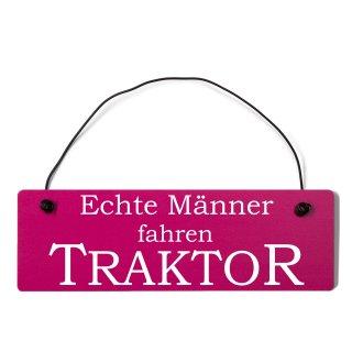 Echte Männer fahren Traktor Dekoschild Türschild pink mit Draht