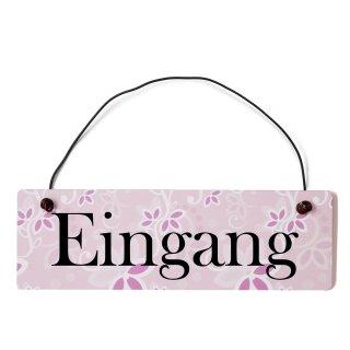 Eingang Dekoschild Türschild rosa mit Draht