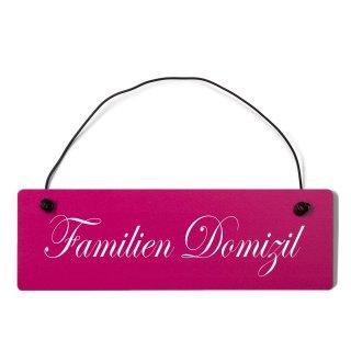 Familien Domizil Dekoschild Türschild pink mit Draht