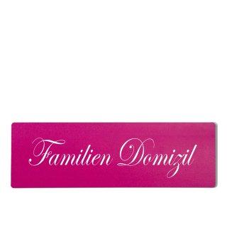 Familien Domizil Dekoschild Türschild pink zum kleben