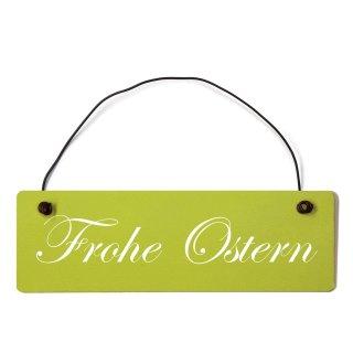 Frohe Ostern Dekoschild Türschild grün mit Draht