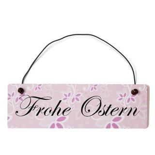 Frohe Ostern Dekoschild Türschild rosa mit Draht