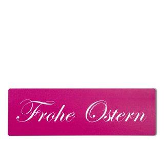 Frohe Ostern Dekoschild Türschild pink zum kleben