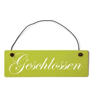 Geschlossen Dekoschild Türschild grün mit Draht
