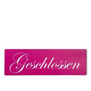 Geschlossen Dekoschild Türschild pink zum kleben