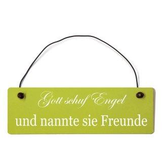 Gott schuf Engel Freunde Dekoschild Türschild grün mit Draht