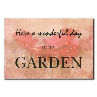 Garten Have A Wonderful Day In My Garden Deko Schild Wandschild